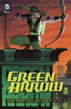 Green Arrow: Der Klang der Gewalt von Smith,  Kevin