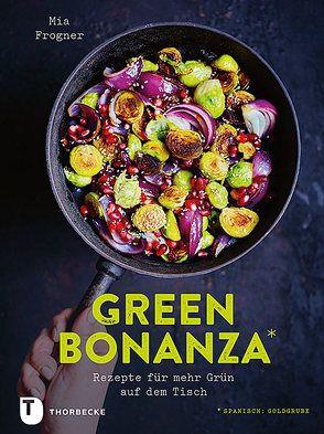 Green Bonanza von Essrich,  Ricarda, Frogner,  Mia