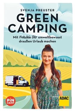 Green Camping von Preuster,  Svenja