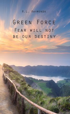 Green Force von Raymonds,  R.L.
