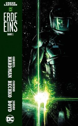 Green Lantern: Erde Eins von Bechko,  Corinna, Hardman,  Gabriel, Heiss,  Christian