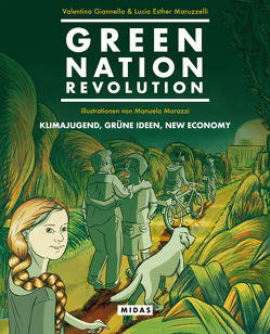 Green Nation Revolution von Giannella,  Valentina, Marazzi,  Manuela, Maruzzelli,  Lucia Esther