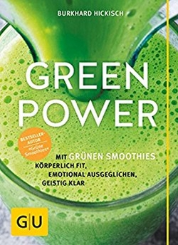 Green Power von Hickisch,  Burkhard