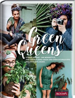 Green Queens von Heinrich,  Doris, Nebel,  Christiane, Thalmayr,  Lisa-Maria