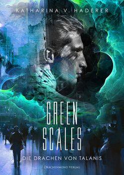 Green Scales von Haderer,  Katharina V.