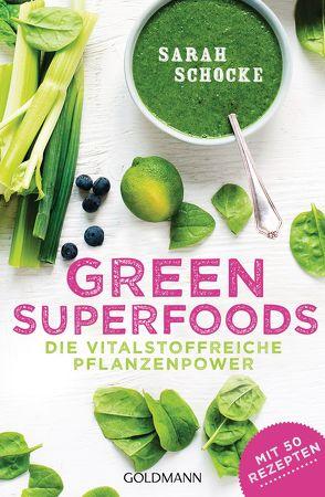 Green Superfoods von Schocke,  Sarah