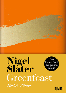 Greenfeast: Herbst / Winter von Blind,  Sofia, Slater,  Nigel