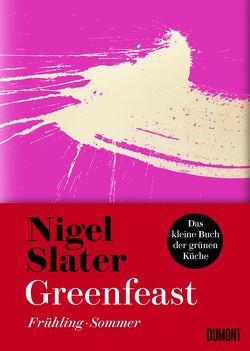 Greenfeast: Frühling / Sommer von Blind,  Sofia, Slater,  Nigel