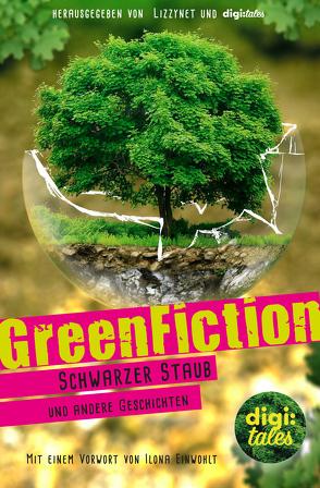 GreenFiction von Becker,  Alina, Matthey,  Anna, Vogt,  Johanna, Zemlin,  Timo