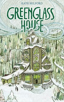 Greenglass House von Ernst,  Alexandra, Milford,  Kate, Zollars,  Jaime
