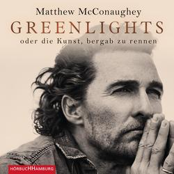 Greenlights von Bremer,  Mark, Kleiner,  Stephan, McConaughey,  Matthew
