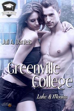 Greenville College: Luke und Monica von Daniels,  Juli A.