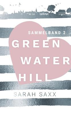 Greenwater Hill von Saxx,  Sarah
