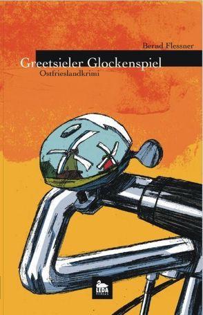 Greetsieler Glockenspiel von Flessner,  Bernd