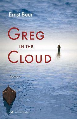 Greg in the Cloud von Beer,  Ernst