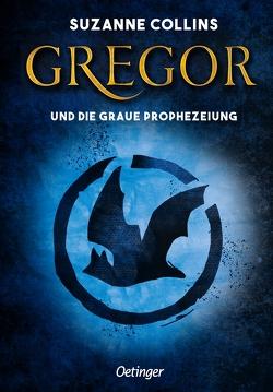 Gregor und die graue Prophezeiung von Collins,  Suzanne