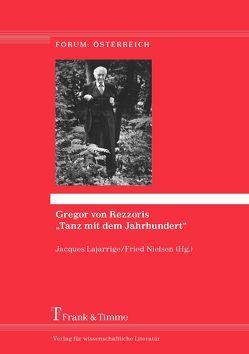 """Gregor von Rezzoris """"Tanz mit dem Jahrhundert"""" von Lajarrige,  Jacques, Nielsen,  Fried"""