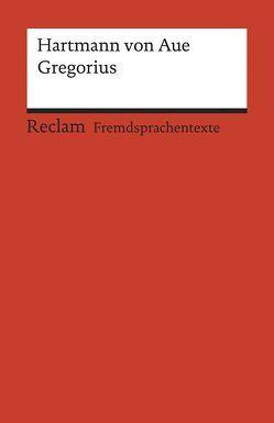 Gregorius von Fritsch-Rößler,  Waltraud, Hartmann von Aue