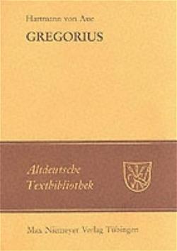 Gregorius von Hartmann von Aue, Paul,  Hermann, Wachinger,  Burghart