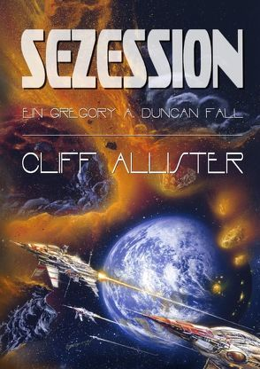 Gregory A. Duncan Romane / Sezession von Allister,  Cliff