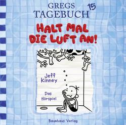 Gregs Tagebuch 15 – Halt mal die Luft an! von Esser,  Marco, Kinney,  Jeff, Schmidt,  Dietmar