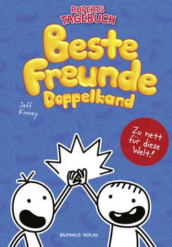 Gregs Tagebuch & Ruperts Tagebuch – Beste Freunde (Doppelband) von Kinney,  Jeff, Schmidt,  Dietmar