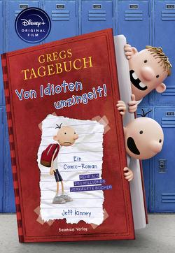 Gregs Tagebuch – Von Idioten umzingelt! von Kinney,  Jeff