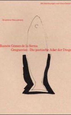 Greguerías von Detjen,  Klaus, Gauger,  Hans-Martin, Gómez de la Serna,  Ramón, Wittkopf,  Rudolf