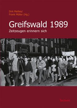 Greifswald 1989 von Mellies,  Dirk, Möller,  Frank