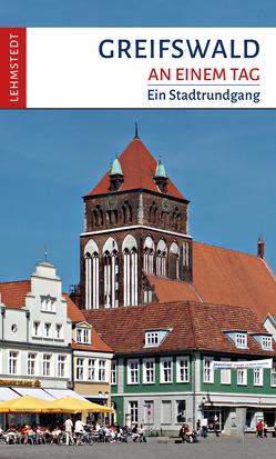 Greifswald an einem Tag von Böttger,  Steffi