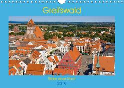 Greifswald, Bilder einer Stadt (Wandkalender 2019 DIN A4 quer) von Kantz,  Uwe