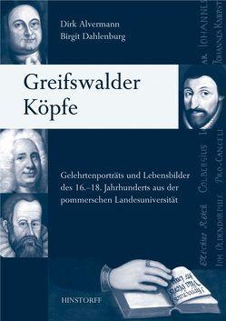 Greifswalder Köpfe von Alvermann,  Dirk, Dahlenburg,  Birgit