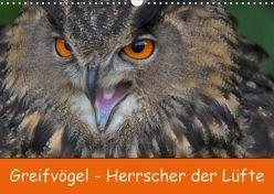 Greifvögel – Herrscher der Lüfte (Wandkalender 2019 DIN A3 quer) von Wejat-Zaretzke,  Gabriela