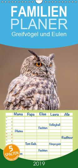 Greifvögel und Eulen – Familienplaner hoch (Wandkalender 2019 , 21 cm x 45 cm, hoch) von van Hauten,  Markus