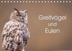 Greifvögel und Eulen (Tischkalender 2019 DIN A5 quer) von van Hauten,  Markus