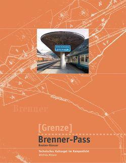 Grenze, Brenner-Pass von Mitterer,  Wittfrida