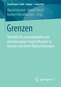 Grenzen von Heintel,  Martin, Musil,  Robert, Weixlbaumer,  Norbert