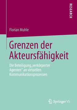 Grenzen der Akteursfähigkeit von Muhle,  Florian