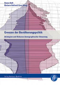 Grenzen der Bevölkerungspolitik von Auth,  Diana, Holland-Cunz,  Barbara