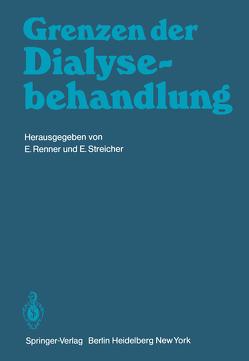 Grenzen der Dialysebehandlung von Renner,  E., Streicher,  E.