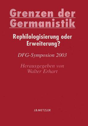 Grenzen der Germanistik von Erhart,  Walter