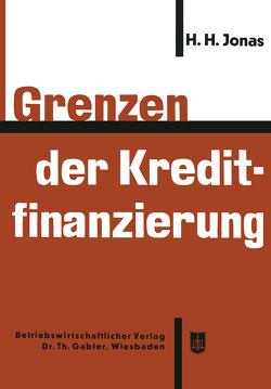 Grenzen der Kreditfinanzierung von Jonas,  Heinrich H.