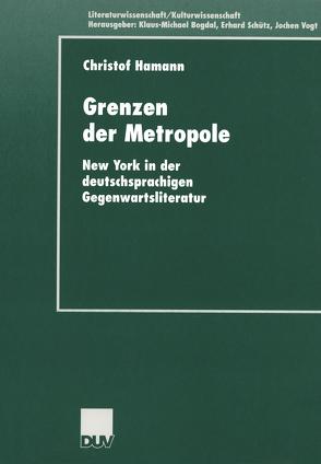 Grenzen der Metropole von Hamann,  Christof