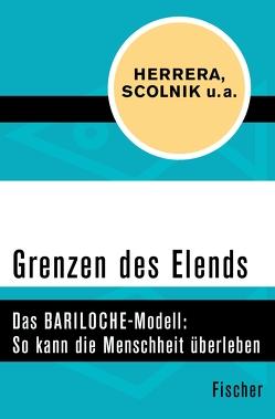 Grenzen des Elends von Herrera,  Amílcar O., Janic,  Otto, Scolnik,  Hugo D.