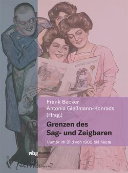 Grenzen des Sag- und Zeigbaren von Becker,  Frank, Gießmann-Konrads,  Antonia