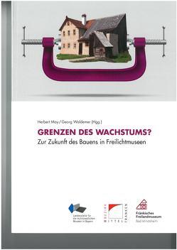 Grenzen des Wachstums von May,  Herbert, Waldemer,  Georg