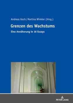 Grenzen des Wachstums von Koch,  Andreas, Winkler,  Martina