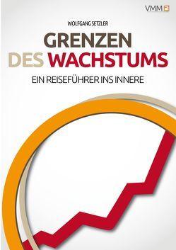 Grenzen des Wachstums von Setzler,  Dr. Wolfgang