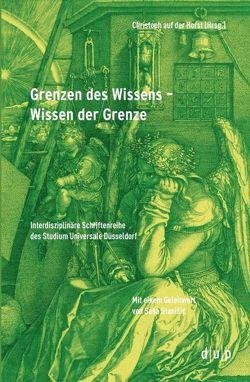 Grenzen des Wissens – Wissen der Grenze von Horst,  Christoph auf der