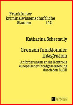 Grenzen funktionaler Integration von Schermuly,  Katharina